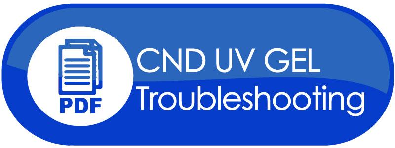 CND UV GEL Troubleshooting